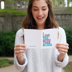 I Love You More Than Blogs greeting card