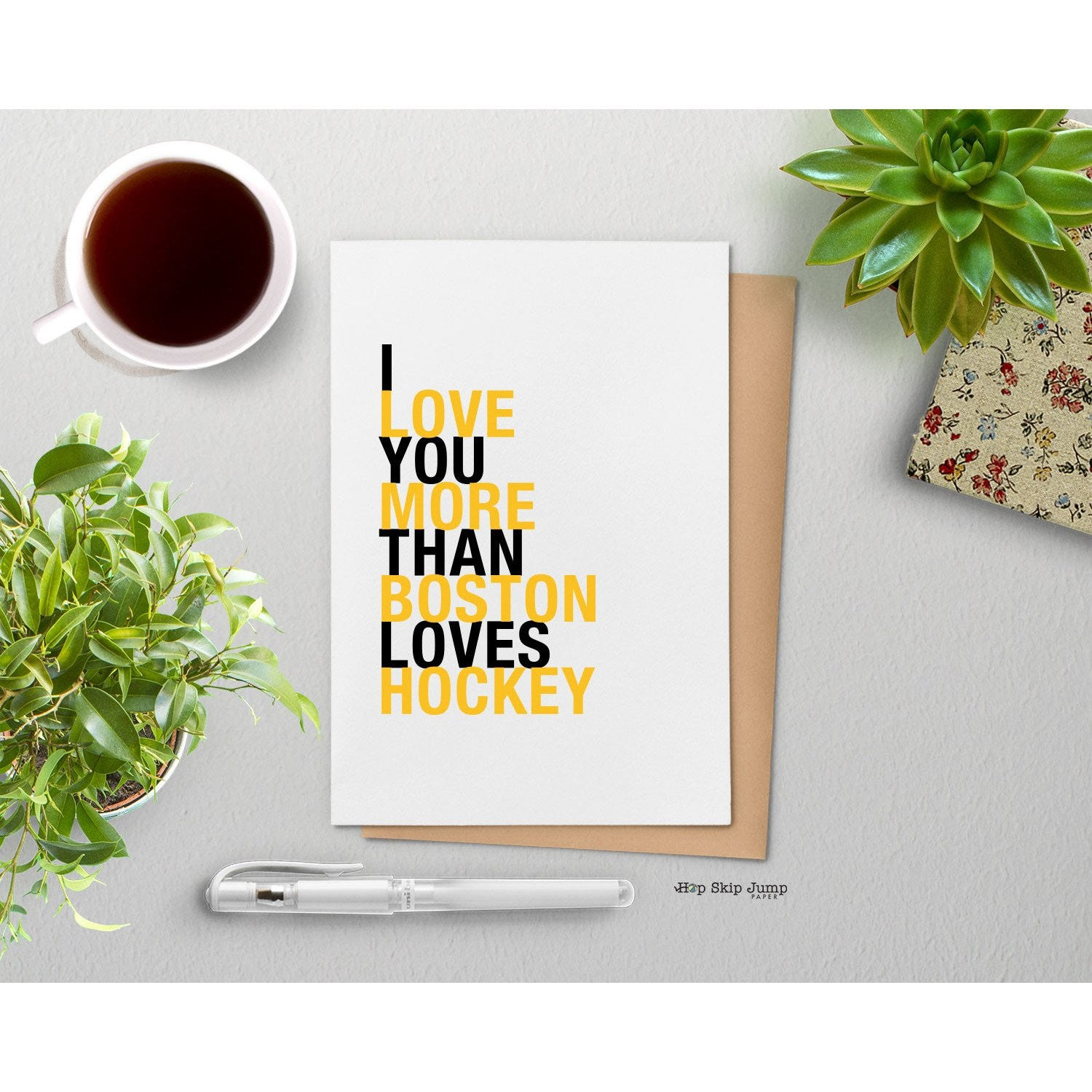 I Love You More Than Boston Loves Hockey greeting card  - Shop Online