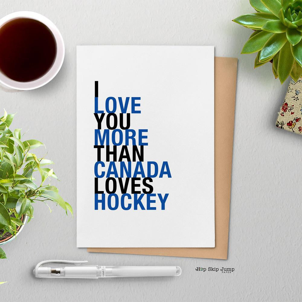 I love you more than canada loves hockey blue and black greeting i love you more than canada loves hockey blue and black greeting card m4hsunfo