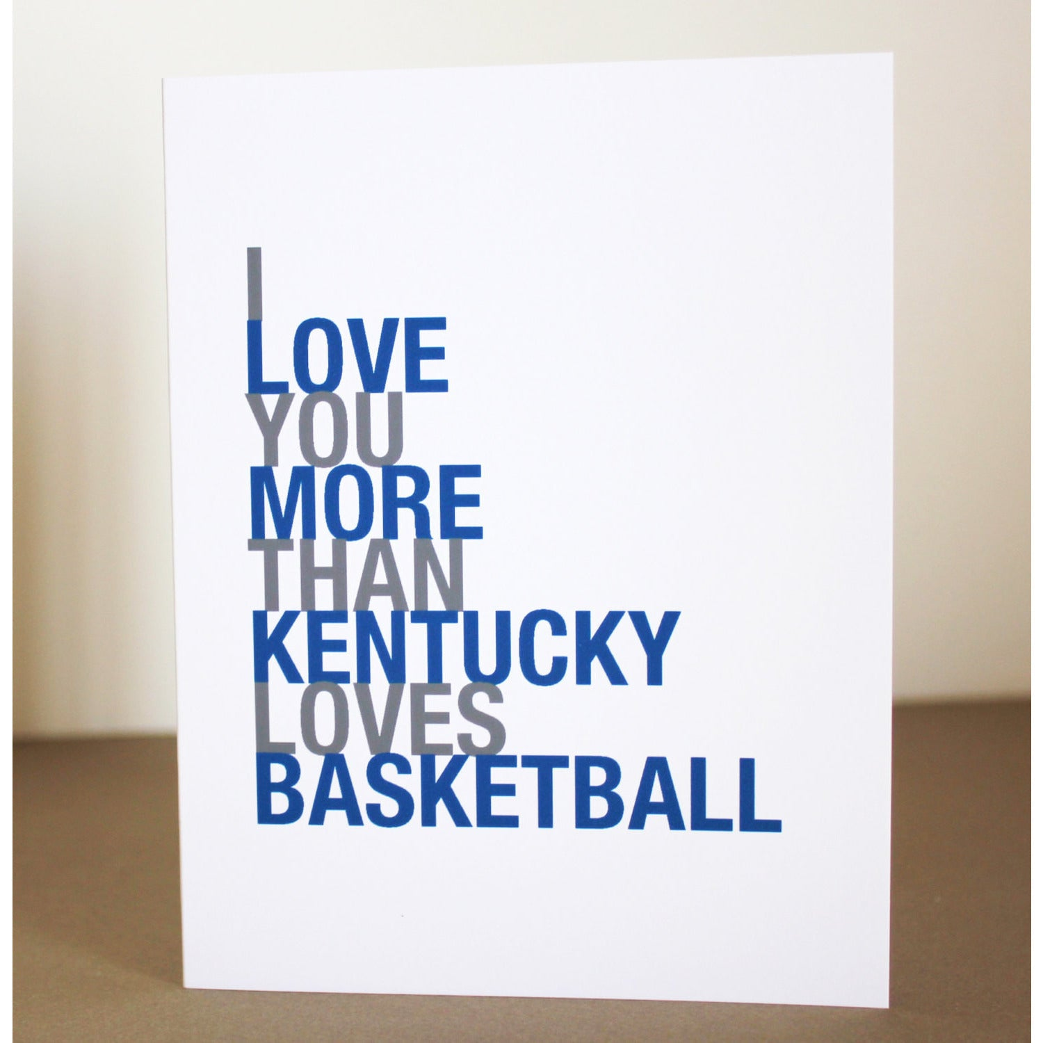 I Love You More Than Kentucky Loves Basketball greeting card  - Shop Online