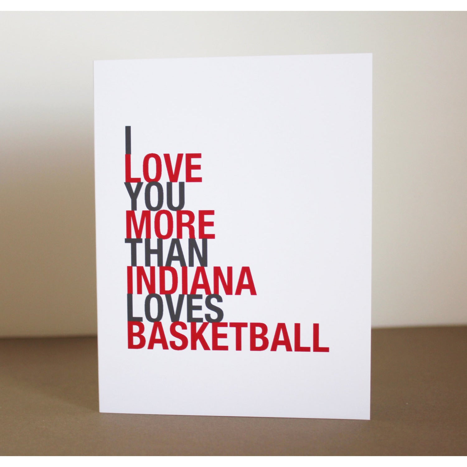 I Love You More Than Indiana Loves Basketball greeting card  - Shop Online