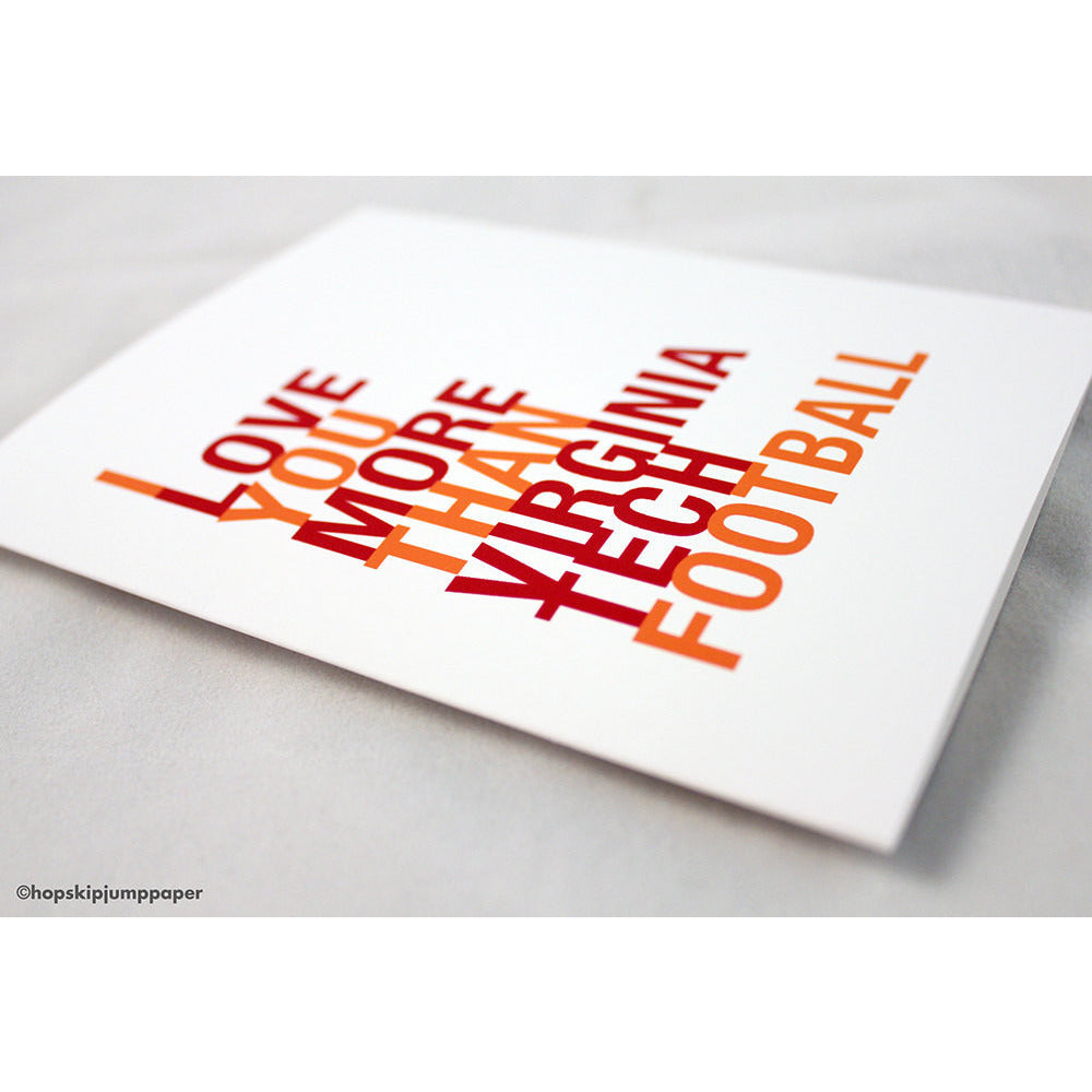 I Love You More Than Virginia Tech Football greeting card  - Shop Online