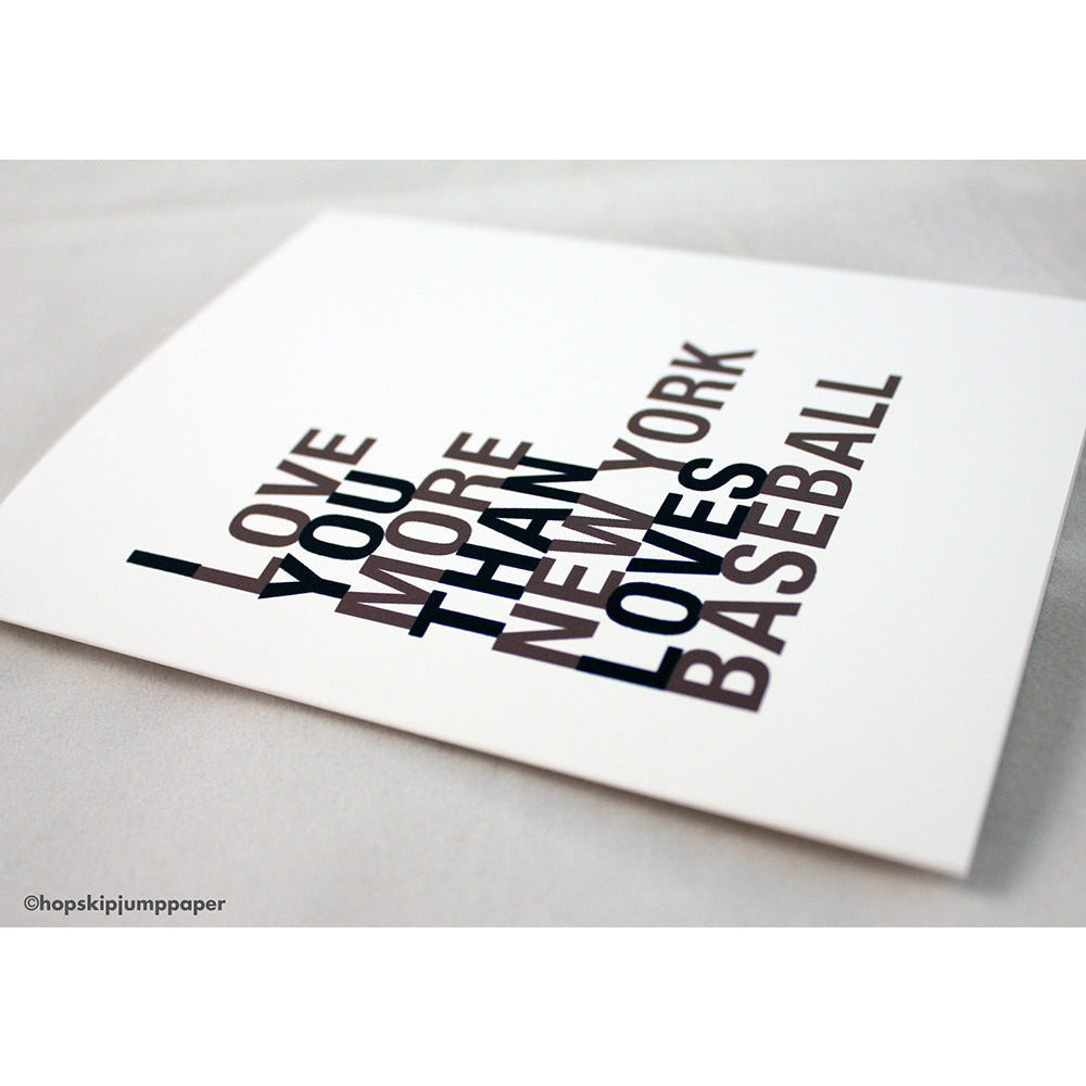 I Love You More Than New York Loves Baseball greeting card  - Shop Online