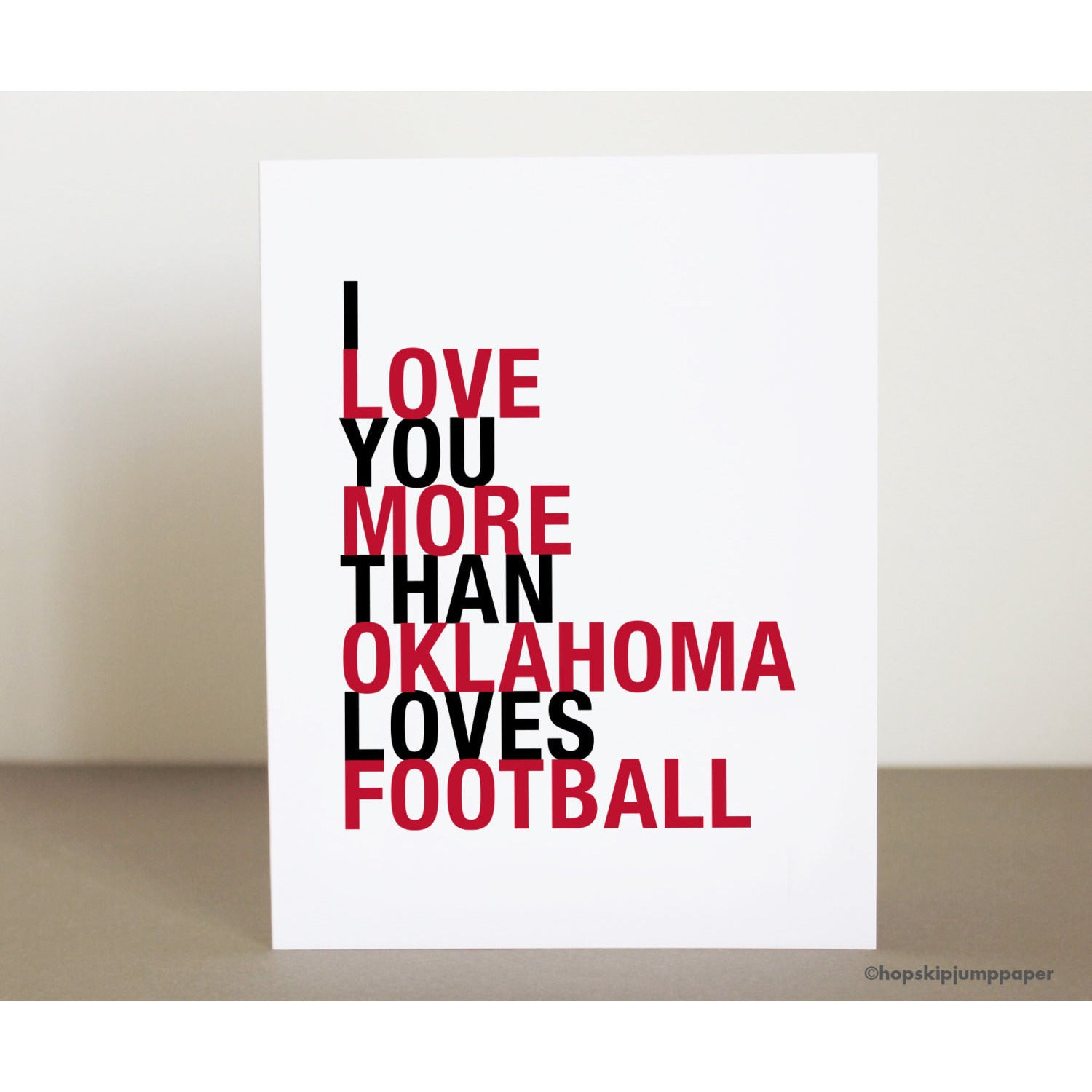 I Love You More Than Oklahoma Loves Football greeting card  - Shop Online