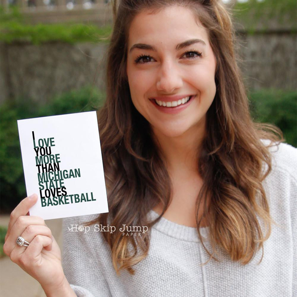 I Love You More Than Michigan State Loves Basketball Card greeting card