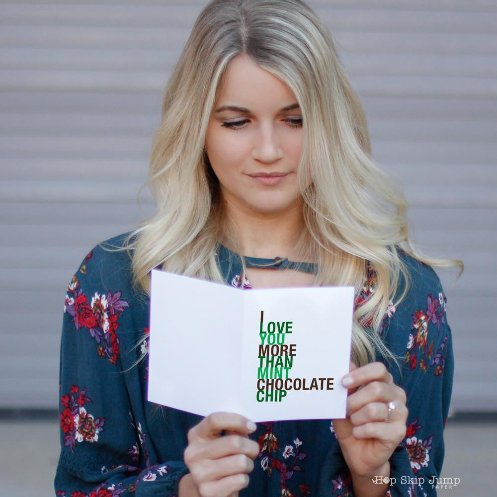 I Love You More Than Mint Chocolate Chip greeting card  - Shop Online