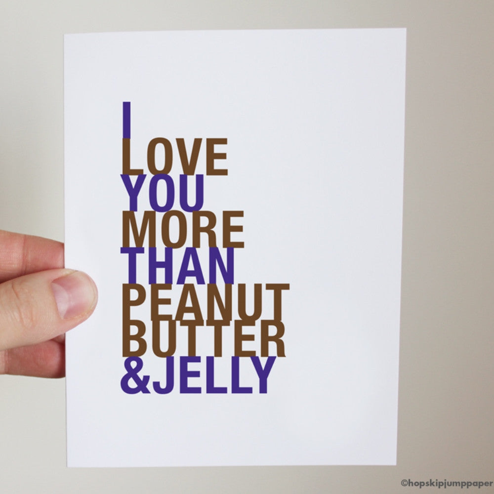 I Love You More Than Peanut Butter and Jelly, Grape Purple,  greeting card  - Shop Online