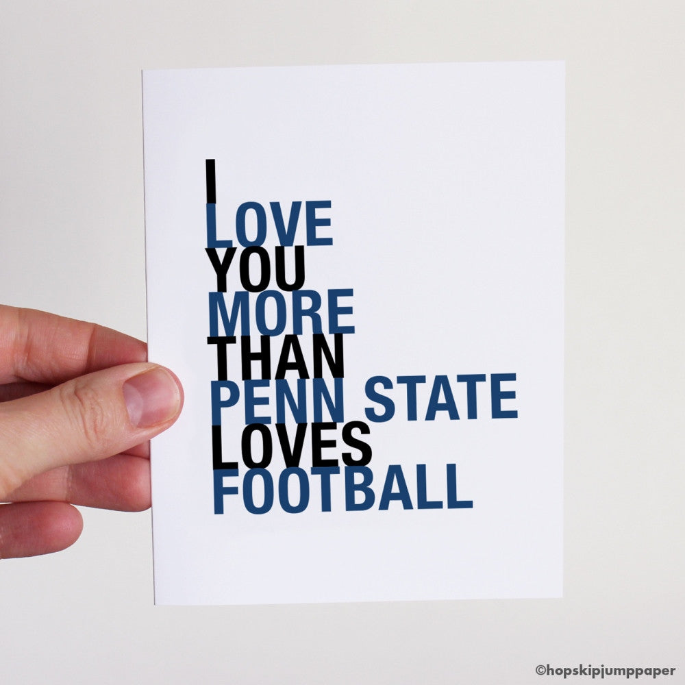 I Love You More Than Penn State Loves Football greeting card  - Shop Online