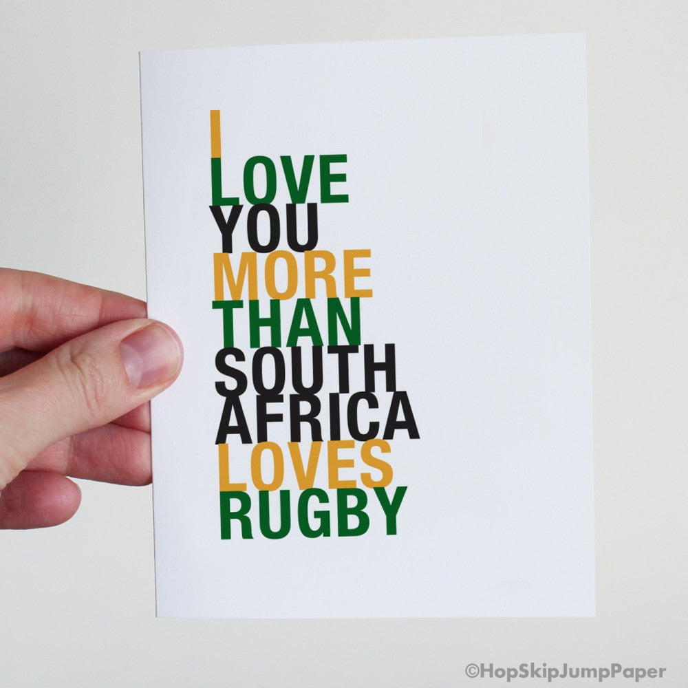 I Love You More Than South Africa Loves Rugby Greeting Card