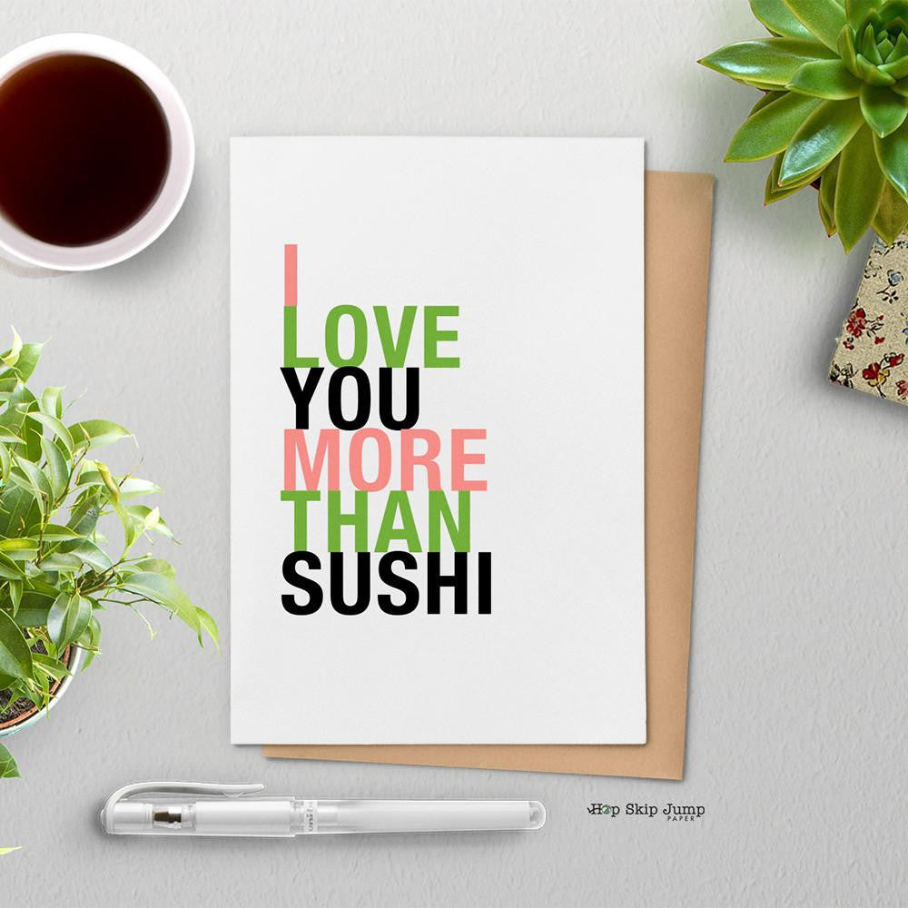 I Love You More Than Sushi greeting card