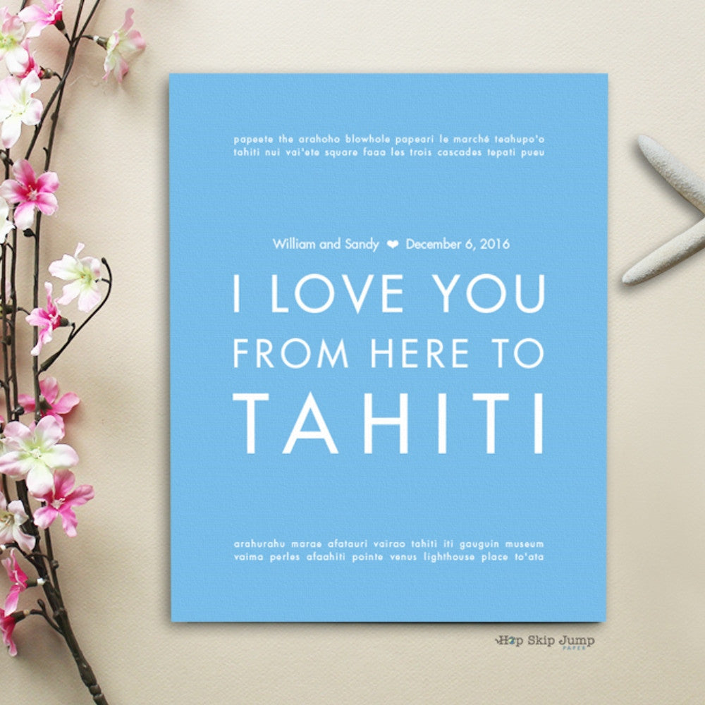 TAHITI  Custom Wedding Art Print | Gift Idea | HopSkipJumpPaper  - Shop Online