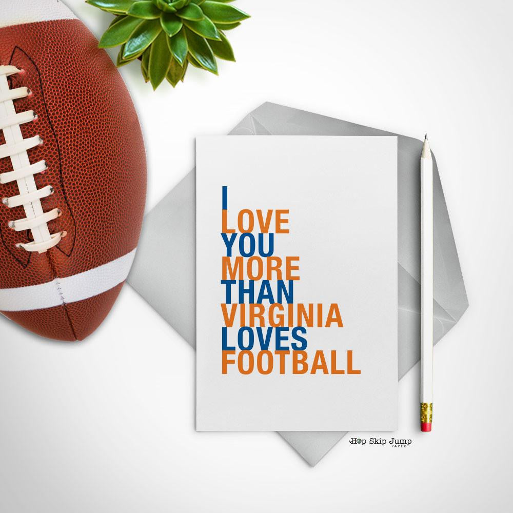 I Love You More Than Virginia Loves Football greeting card  - Shop Online