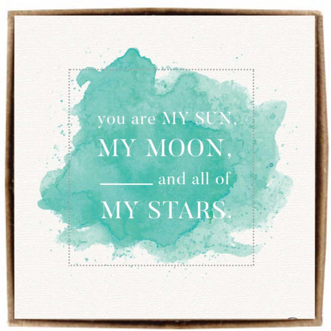You're my Sun, my Moon, and all of my Stars