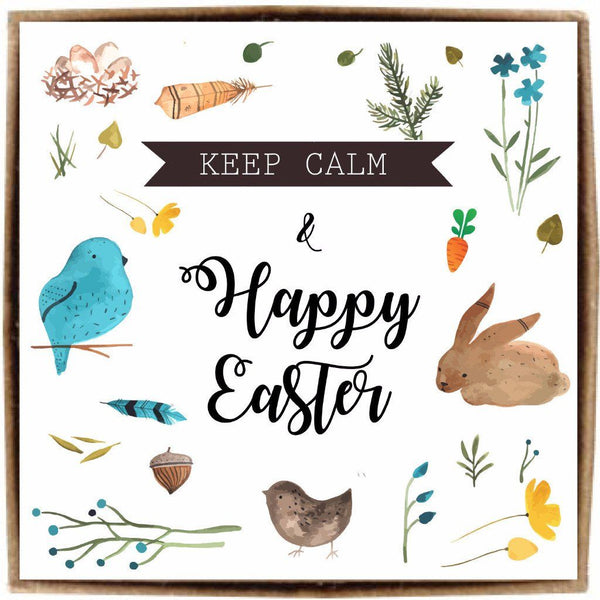 Keep calm & Happy Easter
