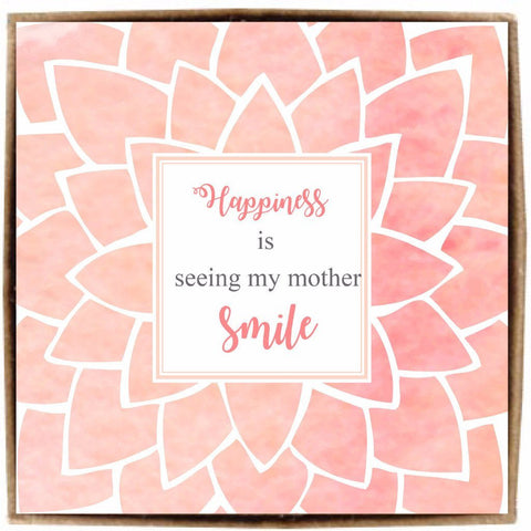 Happiness is seeing my mother smile