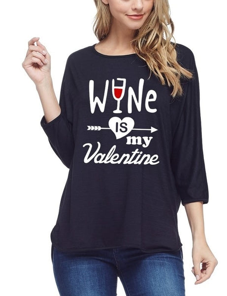 """Wine is My Valentine"" Top"