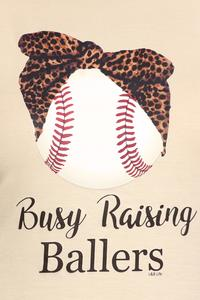 """Busy Raising Ballers"" Top By L&B Brand"