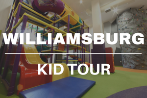 Williamsburg Kid Tour