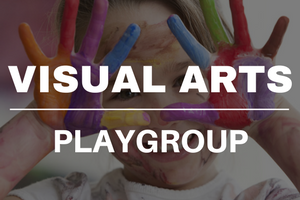 Visual Arts Playgroup