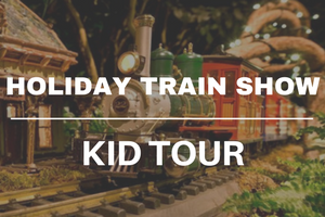 Holiday Train Show Kid Tour