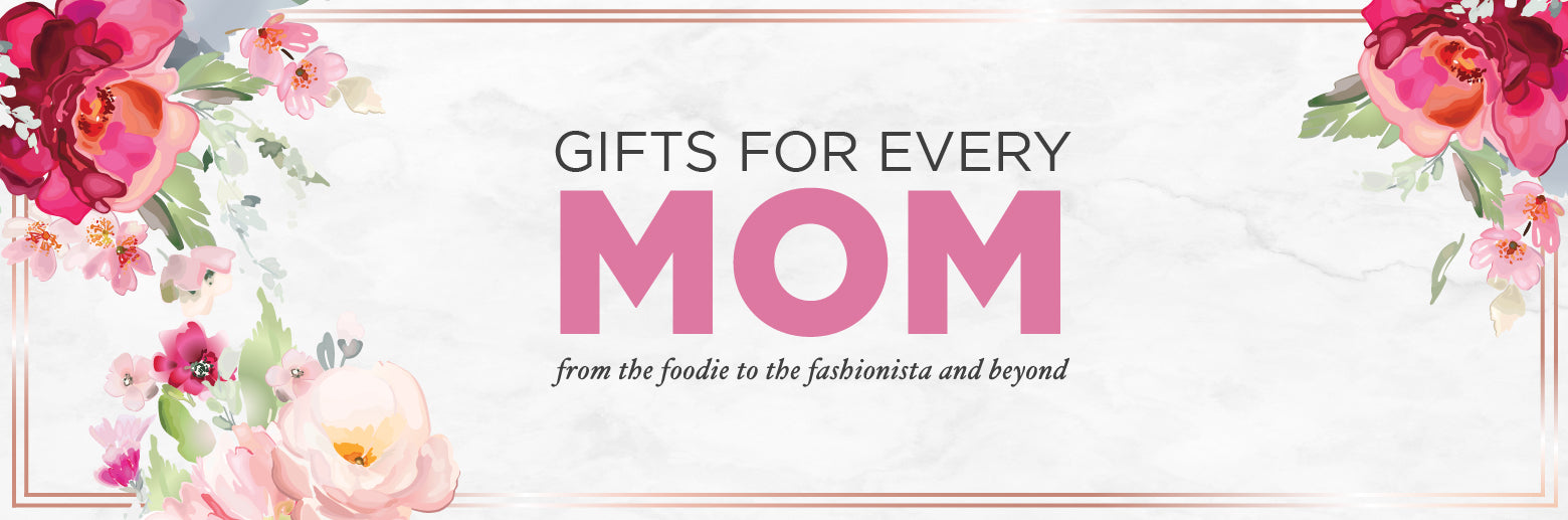 Mother's Day | Gifts For Every Mom | mothersday | MeMoi® Holiday Collection | Fashionista | New York City - Los Angeles - Chicago - Houston - Philadelphia - Phoenix - San Antonio - San Diego
