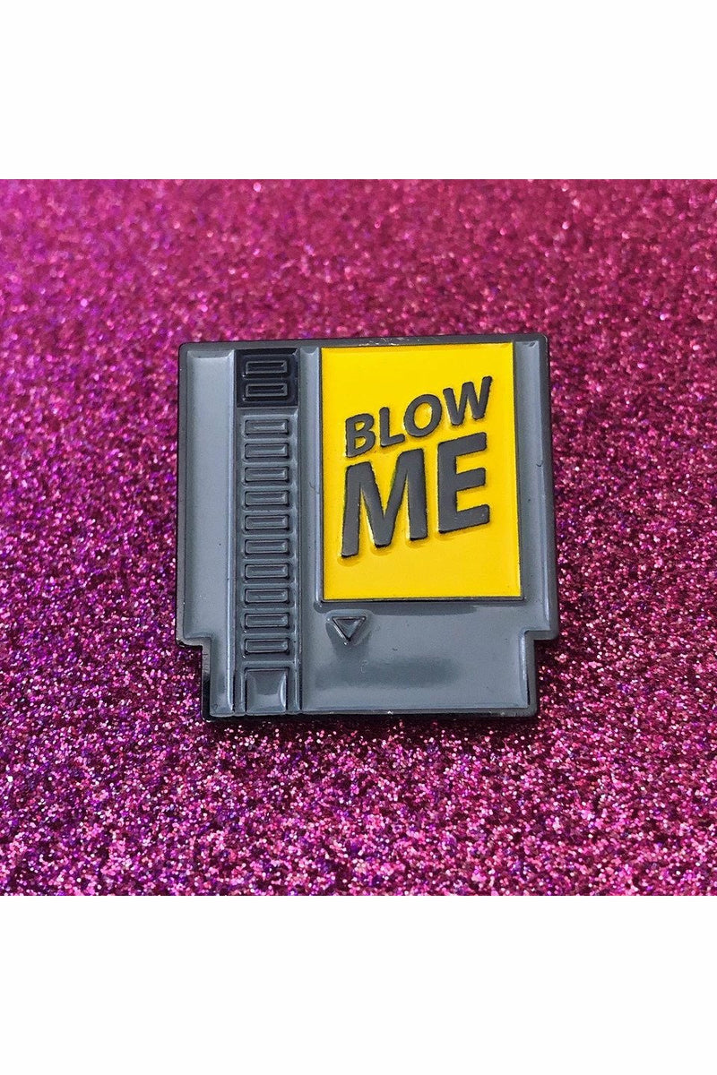 BLOW ME Cartridge Pin