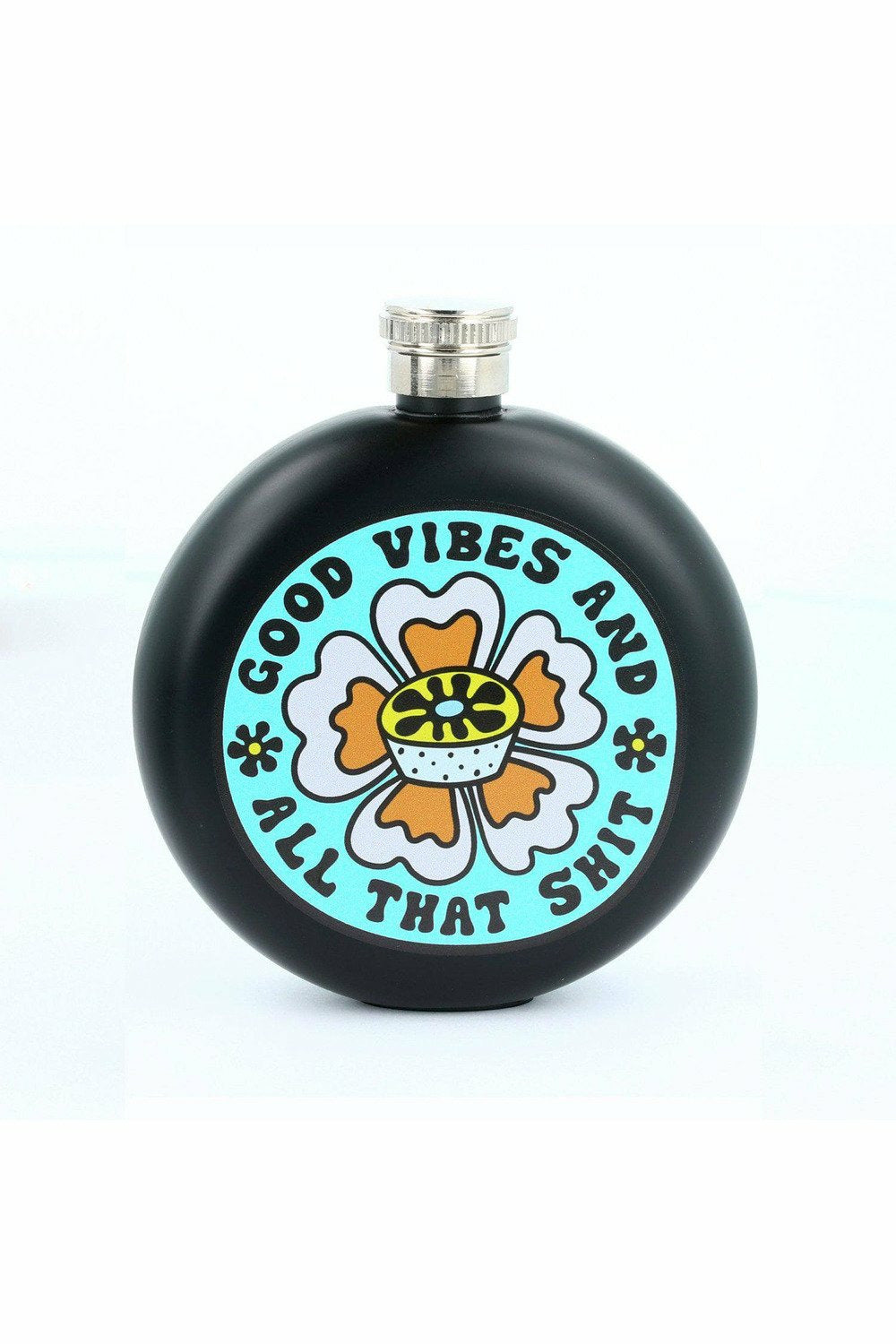 Good Vibes and Shit Hip Flask