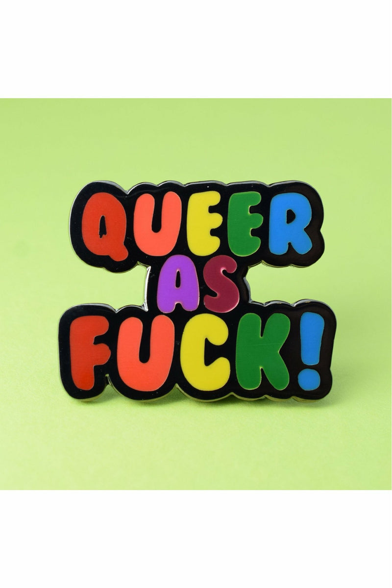 Queer As F*CK Pin