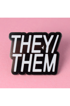 PRONOUNS : They/Them Pin