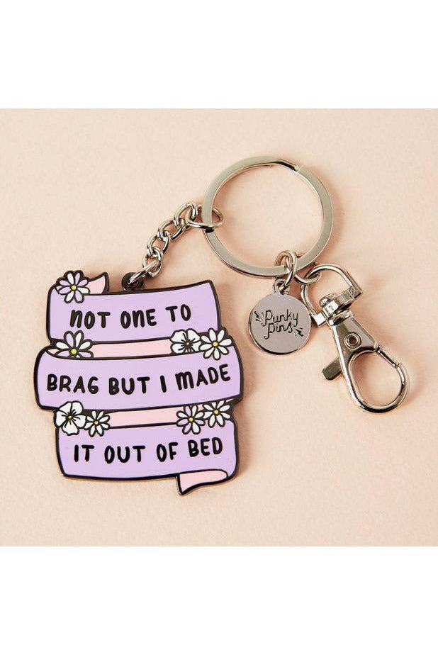 Made It Out Of Bed Keychain