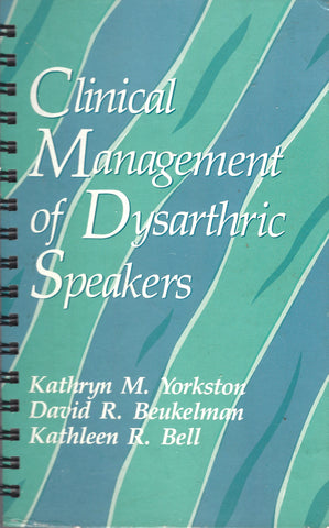 Clinical Management of Dysarthric Speakers