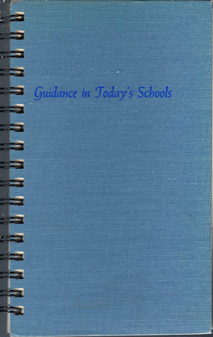 Guidance in Today's Schools