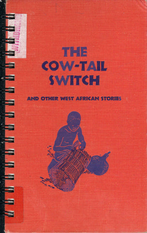 Cow-Tail Switch and Other West African Stories