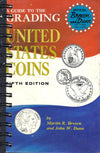 Guide to the Grading of United States Coins Fifth Edition