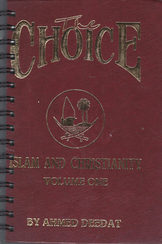 Choice Islam and Christianity Volume One
