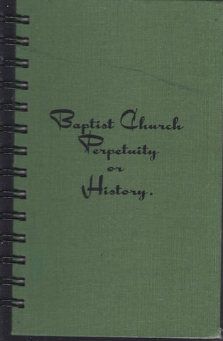 Baptist Church Perpetuity or History