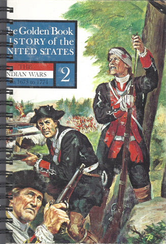 History of the United States The Indian Wars 1675-1771 Volume 2