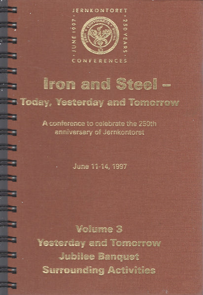 Iron and Steel Today, Yesterday and Tomorrow June 11-14 1997