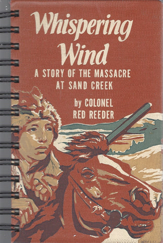 Whispering Wind A Story of the Massacre at Sand Creek