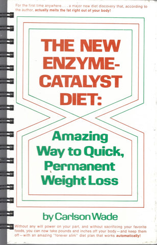 New Enzyme-Catalyst Diet: Amazing Way to Quick, Permanent Weight Loss