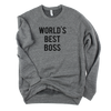World's Best Boss // Unisex Sweatshirt
