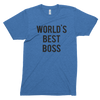 World's Best Boss // Unisex Tri-blend