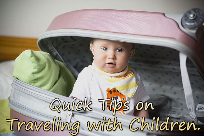 Quick Tips on Traveling with Children