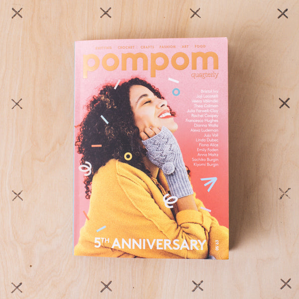 Pom Pom Quarterly | Issue 21: Summer 2017