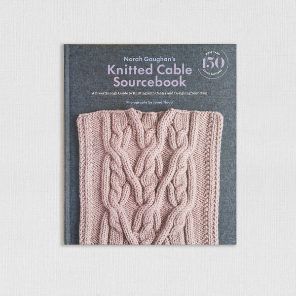 Norah Gaughan | Knitted Cable Sourcebook