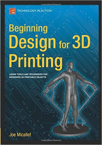 Beginning Design for 3D Printing