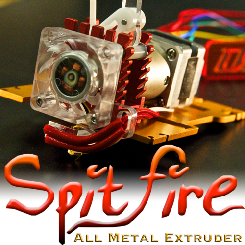 *Spitfire Extruder Kit & Upgrade