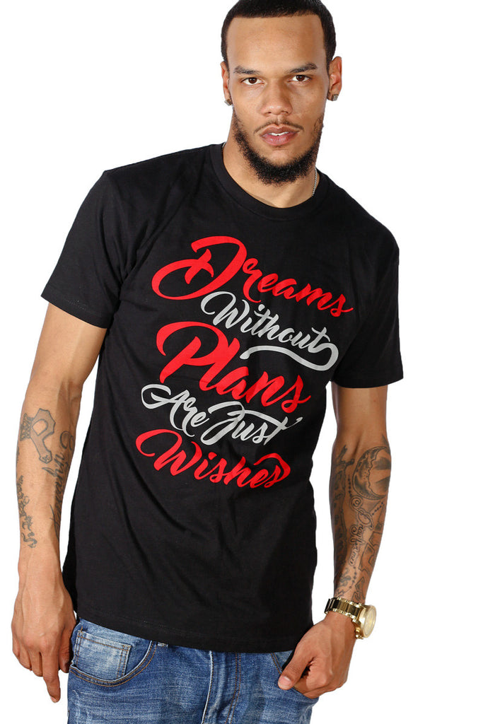 Dreams Plans Wishes T-shirt