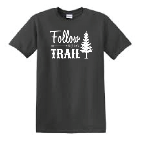 Follow your own trail tee