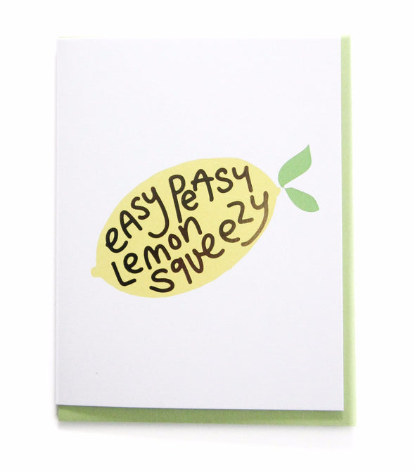 Easy Peasy Lemon Squeezy, Greeting Card